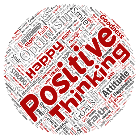 Vector conceptual positive thinking, happy strong attitude round circle red word cloud isolated on background. Collage of optimism smile, faith, courageous goals, goodness or happiness inspiration