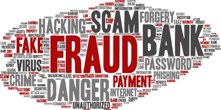 Vector conceptual bank fraud payment scam danger abstract word cloud isolated background. Collage of password hacking, virus fake authentication crime, illegal transaction identity theft text concept