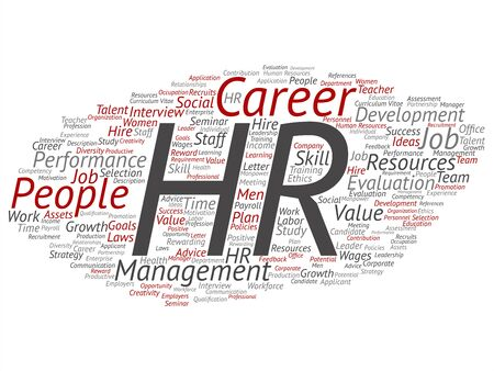 Vector concept conceptual hr or human resources career management abstract word cloud isolated on background. Collage of workplace, development, hiring success, competence goal, corporate or job text Ilustrace