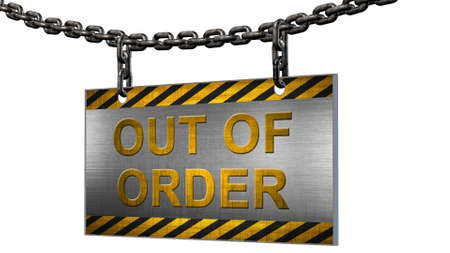 Out of order lettering on metal tag hanging from an iron chain with black yellow edge - isolated on white background - 3D illustration