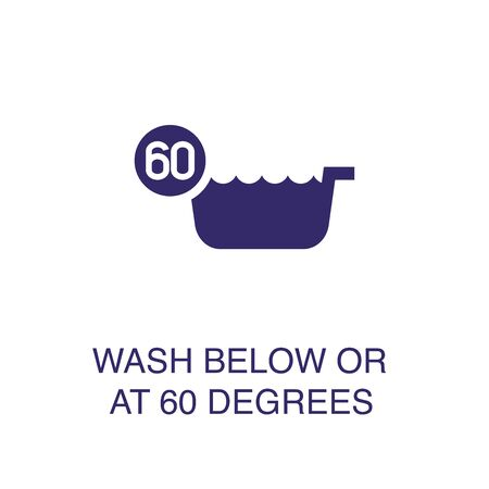 Wash below or at 60 degrees element in flat simple style on white background. Wash below or at 60 degrees icon, with text name concept template