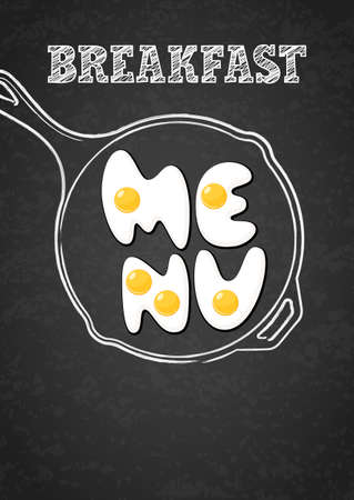 fried food: Vector design template for breakfast menu, cafe, restaurant. Fried eggs and outline watercolor pan. Letters made from fried eggs on grunge black chalkboard background. Creative food lettering. Illustration