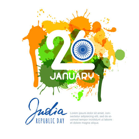 26 of January, India Republic Day. India flag colors watercolor splashes, calligraphy lettering and ashoka. Vector design for greeting card, holiday banner, flyer, poster.