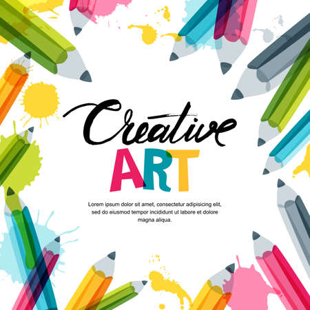 Creative, art and design concept. Vector banner, poster or frame background with hand drawn calligraphy lettering, doodle multicolor pencils and watercolor splash.