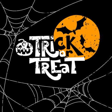 Trick or treat quote and Halloween design elements. Vector holiday illustration. Hand drawn letters, full moon, bat, pumpkin and removable grunge texture for poster, greeting card, print or banner.