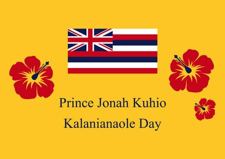 Prince Jonah Kuhio Kalanianaole Day. Festive card. Festive illustration. Background Hawaii flag. Hawaii background. Holiday background. Hawaii flag wallpaper