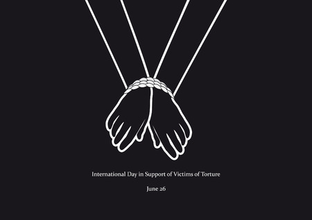 torture: International Day in Support of Victims of Torture vector. Black and white vector illustration. Tied hands. Important day