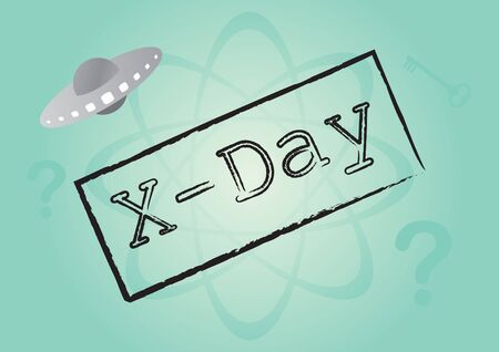 X-Day mystery vector. Vector illustration of a spaceship. Important day