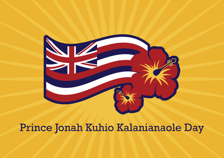 Prince Jonah Kuhio Kalanianaole Day vector. Hawaii flag vector. Hawaiian background with hibiscus. Jonah K?hi? Kalaniana'ole. Important day