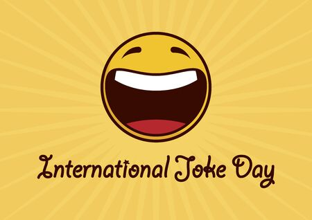 Vector del día internacional de la broma. Icono de smiley amarillo alegre. Cara amarilla feliz. Símbolo de emoticon de risa. Cartel del día internacional de la broma