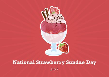 National Strawberry Sundae Day vector. Strawberry sundae vector. Ice cream cup vector illustration. National Strawberry Sundae Day Poster