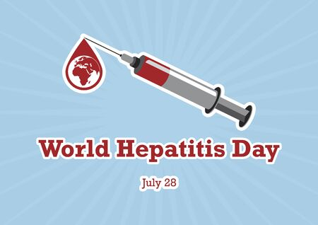 World Hepatitis Day vector. Vector Illustration Keywords: Injection with blood drop vector. World Hepatitis Day Poster, July 28