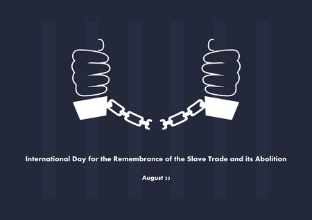 International Day for the Remembrance of Slave Trade and Its Abolition vector. Prisoner with handcuffs. Vector Illustration Keywords: Remembrance Day of the Slave Poster, August 23 向量圖像
