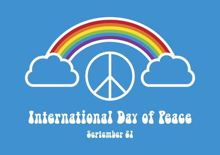 Vector Illustration Keywords: Peace symbol vector. 60s symbol. Vector Illustration Keywords: Rainbow graphic icon. International Day of Peace Poster, September 21