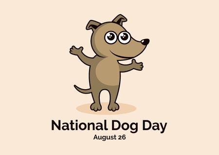 Vector Illustration Keywords: Vector Illustration Keywords: Cute puppy cartoon character. Brown dog icon. Dog Day Poster, August 26th Important day