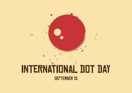 Vector Illustration Keywords: Vector Illustration Keywords: Dot Day Poster, September 15