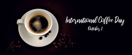 International Coffee Day illustration. White cup of coffee stock images. White cup of coffee on a dark background. Cup of coffee with coffee beans. Coffee Day Poster, October 1. Important day