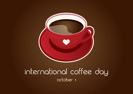Vector Illustration Keywords: Red mug of coffee on a brown background. Vector Illustration Keywords: Coffee Day Poster, October 1. Important day