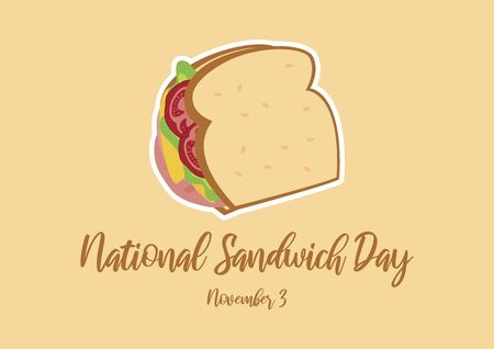 Vector Illustration Keywords: Sandwich with ham, cheese and vegetables vector. Vector Illustration Keywords: American Food and Beverage Holiday. Sandwich Day Poster, November 3