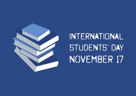 Vector Illustration Keywords: The commemorates of the 1939 Nazi storming of the University of Prague. Stack of books. Students Day Poster, November 17