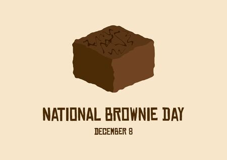 Vector Illustration Keywords: Chocolate Brownie Vector. Sweet chocolate pastry icon. American food holiday. Brownie Day Poster, December 8