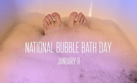 Bubble Bath Day images. Feet in the bathtub. Bath with foam images. Bubble Bath Day Poster