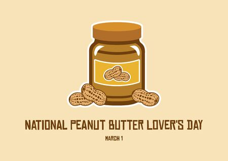 National Peanut Butter Lovers Day Vector. Jar of peanut butter vector illustration. American delicacy. March 1, National Peanut Butter Lovers Day. Important day 向量圖像