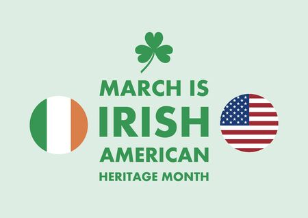 Vector Illustration Keywords: Irish and American flag vector. March is the Irish American Heritage Month Poster Ilustrace