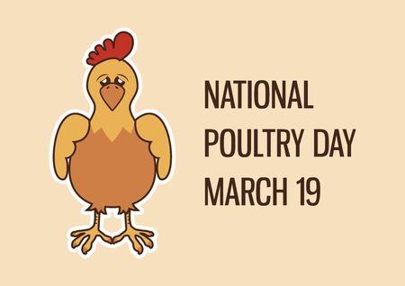 Vector Illustration Keywords: Cartoon chicken character. Sad hen vector. Poultry Day Poster, March 19. Important day