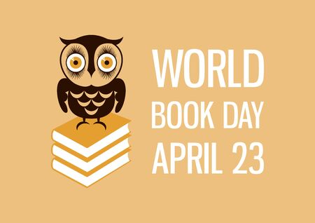 Vector Illustration Keywords: Vector Illustration Keywords: Owl icon. Book Day Poster, April 23