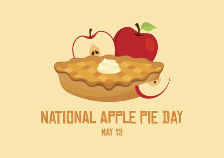 National Apple Pie Day vector. Apple Pie icon vector. Cake with whipped cream vector. Pie with apples vector. Classic american pie clip art. Apple Pie Day Poster, May 13. Important day