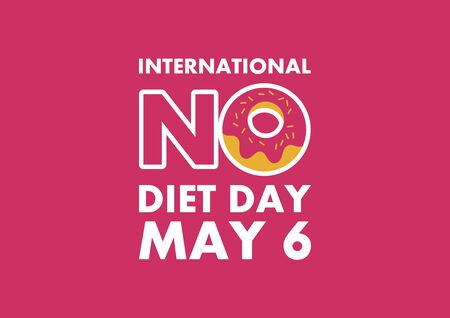 International No Diet Day vector. Lettering no diet with donut vector. Inscription with donut on a pink background vector. No Diet Day Poster, May 6. Important day 向量圖像