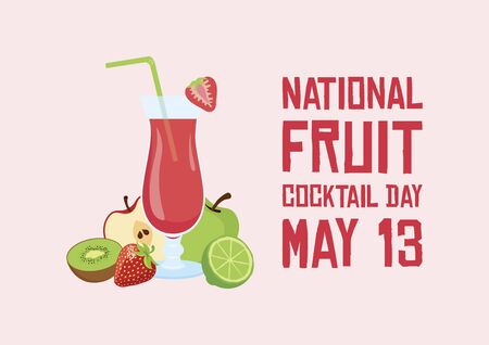 National Fruit Cocktail Day vector. Mix smoothie icon vector. Delicious and healthy fruit juice vector. Glass with fruit juice vector. Fruit Cocktail Day Poster, May 13. Important day