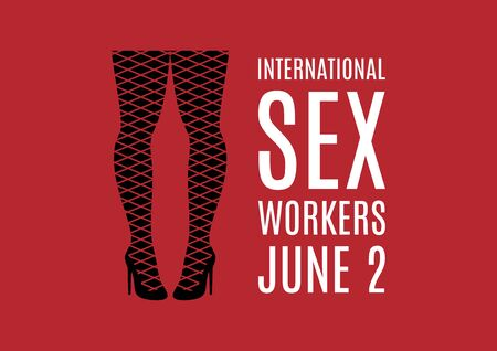 International Sex Workers Day vector. Whores' Day vector. Female legs in fishnet stockings vector. Sexy legs in high heels icon. Sex Workers Day Poster, June 2. Important day 向量圖像