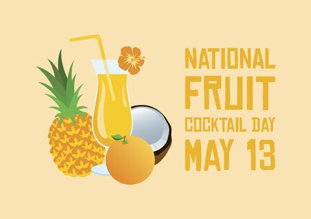 National Fruit Cocktail Day vector. Mix smoothie icon vector. Tropical and healthy fruit juice vector. Glass with orange and pineapple juice vector. Fruit Cocktail Day Poster, May 13. Important day