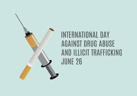 International Day Against Drug Abuse and Illicit Trafficking vector. Cigarette and syringe vector. Narcotic and injection icon. Set of drugs vector. Addictive substances icon. Important day