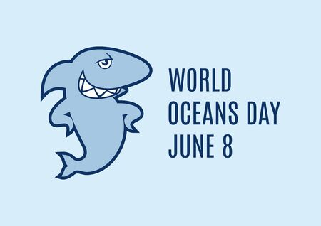 World Oceans Day with shark vector. Funny shark cartoon character. Cool shark icon vector. Environment vector illustration. Oceans Day Poster, June 8. Important day 向量圖像