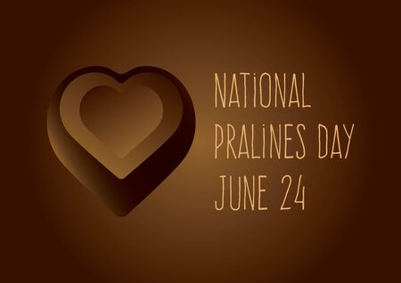 National Pralines Day vector. Chocolate heart praline vector. Chocolate candy icon. Pralines Day Poster, June 24. Important day