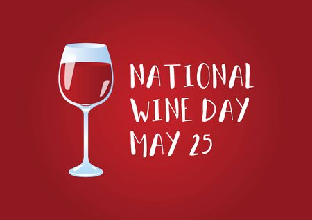 National Wine Day vector. Glass of wine vector. Glass of red wine icon isolated on a red background. Wine Day Poster, May 25. Important day