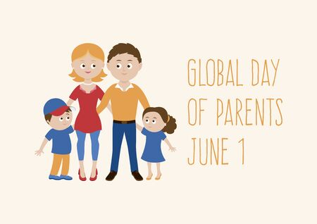 Global Day of Parents vector. Daddy, mum and kids vector. Beautiful family vector. Happy parents with children cartoon character. Couple in love with children vector. Day of Parents Poster, June 1. Important day