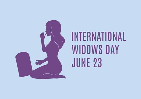 International Widows Day vector. Young grieving widow vector. Woman kneeling at a grave vector. Silhouette of a young woman at the grave vector. Widows Day Poster, June 23. Important day