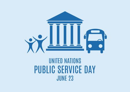 United Nations Public Service Day vector. Public services icon set. Bank building, people, bus icon set vector. United Nations Public Service Day Poster, June 23. Important day