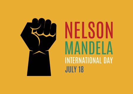 Nelson Mandela International Day vector. South Africa colors. Black raised hand with clenched fist vector. Hand with South African colors. Fist raised in protest vector. Nelson Mandela Day, July 18. Important day