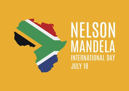 Nelson Mandela International Day vector. Flag of South Africa in African continent shape vector. Nelson Mandela Day, July 18. Important day