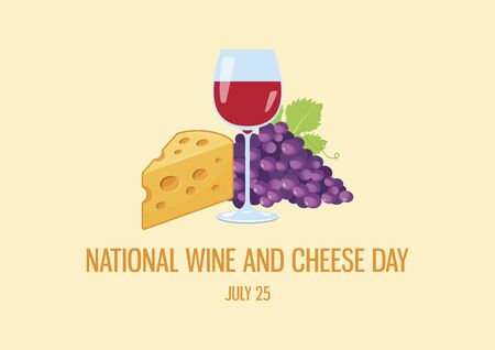 National Wine and Cheese Day vector. Red wine and cheese vector. Glass of red wine icon. Still life with wine, grapes and cheese vector. Wine and Cheese Day Poster, July 25. Important day