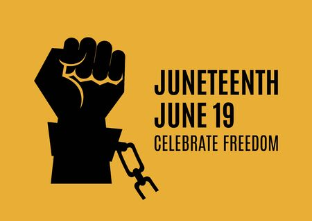 Juneteenth inscription with black raised hand with clenched fist in handcuffs vector. Juneteenth vector. Hand in chains icon. Fist raised in protest icon. Juneteenth Poster, June 19. Important day