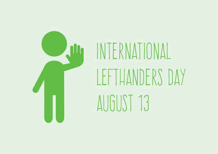International Lefthanders Day vector. Left-handed character vector. Stylized figure give high five icon. Lefthanders Day Poster, August 13. Important day