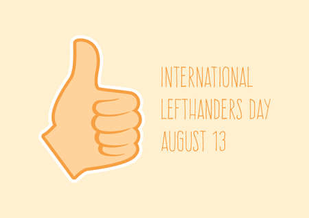 International Lefthanders Day vector. Left hand thumb up vector. Thumb up hand icon vector. Lefthanders Day Poster, August 13. Important day