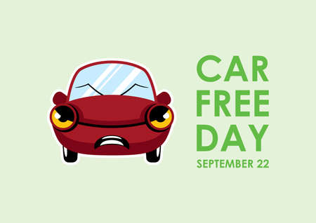 Car Free Day vector. Red angry car cartoon character. Annoyed automobile icon vector. Funny angry car vector. Car Free Day Poster, September 22. Important day