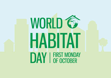 World Habitat Day vector. Sustainable city background. Human habitat vector. Habitat Day Poster, first Monday of October. Important day